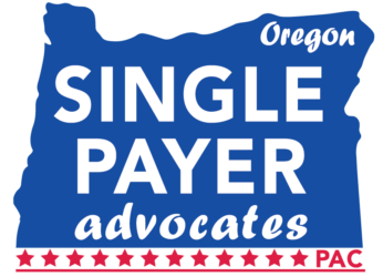 Oregon Single Payer Advocates